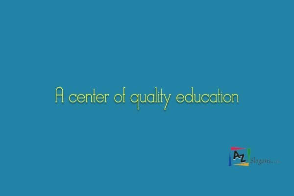 A center of quality education