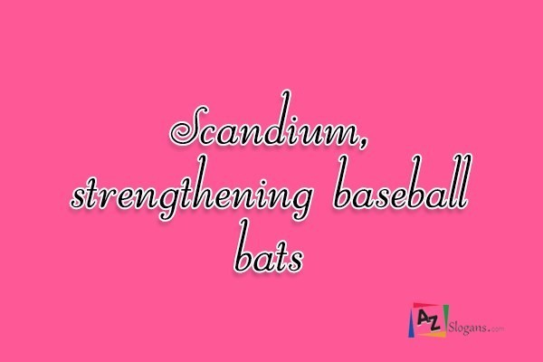 Scandium, strengthening baseball bats