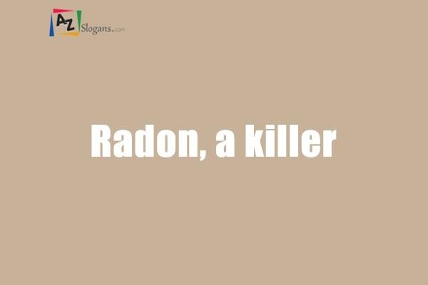 Radon, a killer