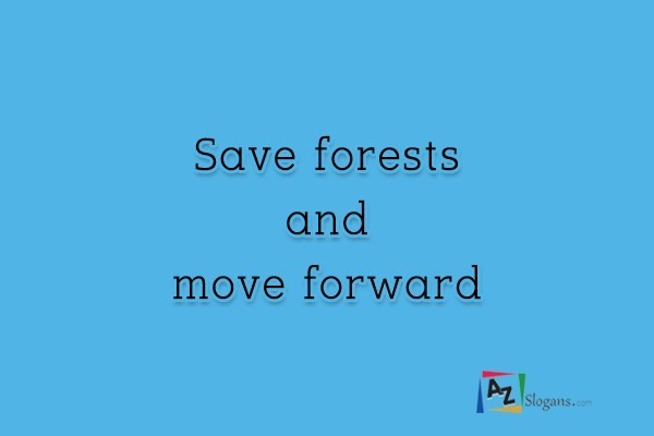 Save forests and move forward