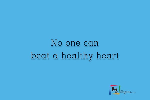 No one can beat a healthy heart
