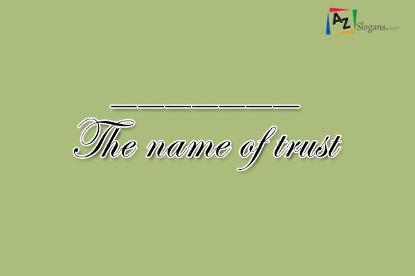 _______ The name of trust