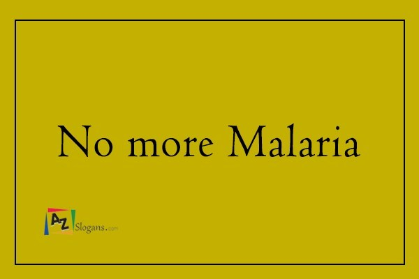 No more Malaria