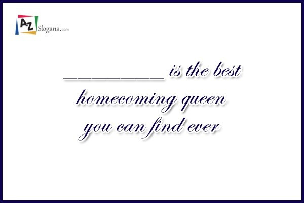 _______ is the best homecoming queen you can find ever