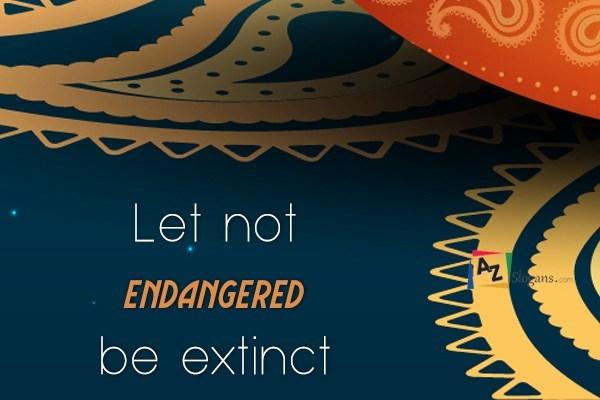 Let not endangered be extinct
