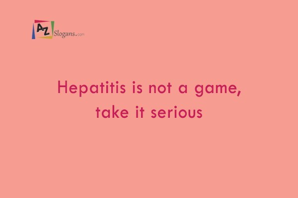 Hepatitis is not a game, take it serious