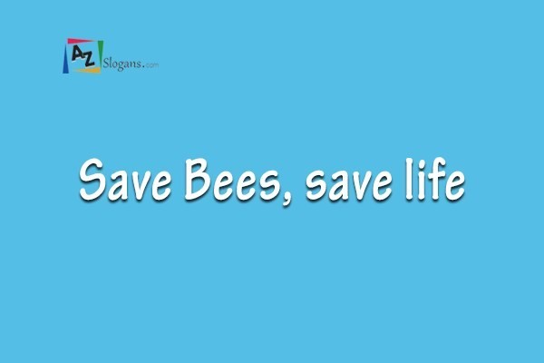 Save Bees, save life