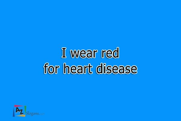 I wear red for heart disease