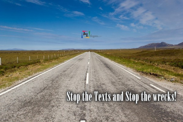 Stop the Texts and Stop the wrecks!