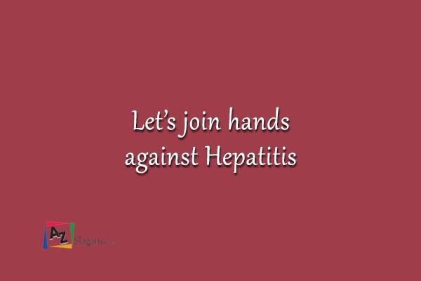 Let's join hands against Hepatitis