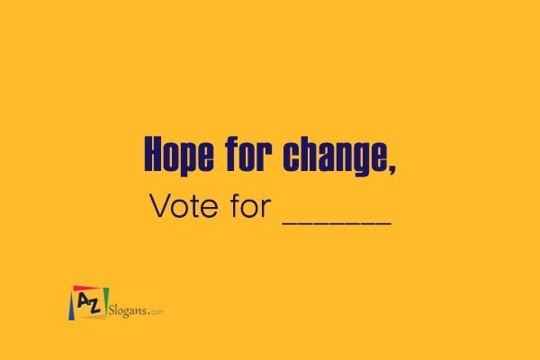 Hope for change, Vote for _______