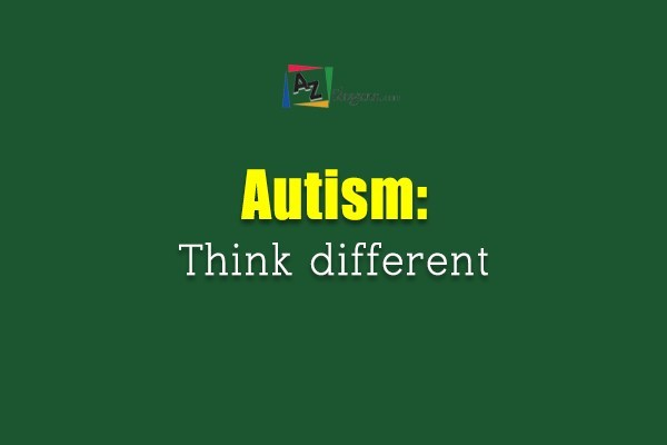 Autism: Think different