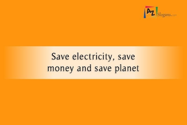 Save electricity, save money and save planet