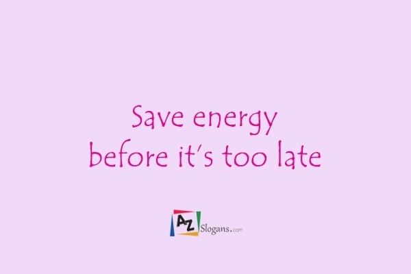 Save energy before it's too late