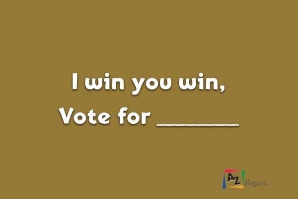 I win you win, Vote for ________