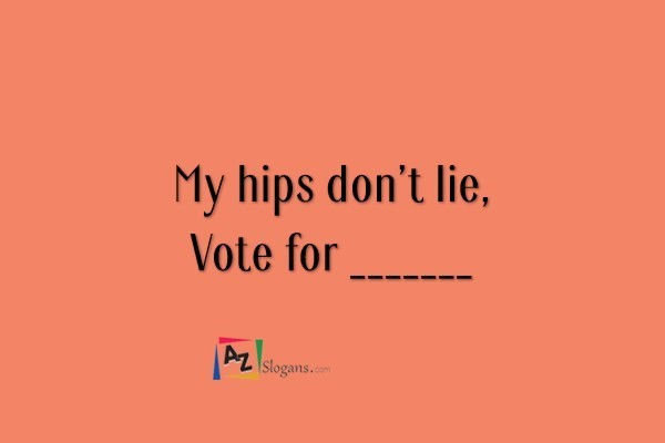 My hips don't lie, Vote for _______