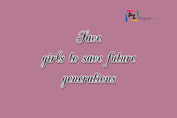 Save girls to save future generations