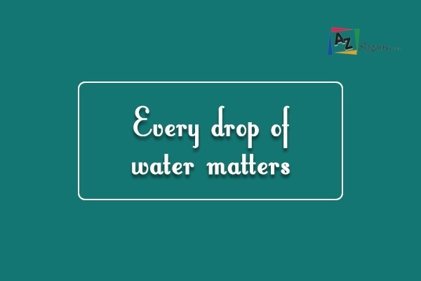 every drop matters essay Every drop matters a community based initiative to support the achievement of the millennium development goals by improved access to water and sanitation.
