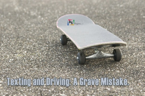 Texting and Driving: A Grave Mistake.