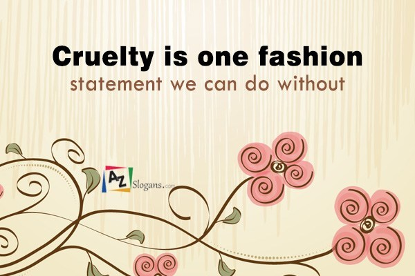 Cruelty is one fashion statement we can do without