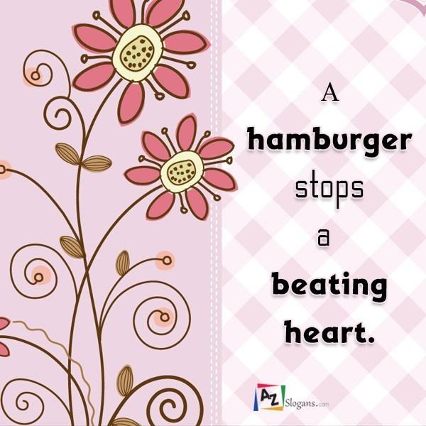 A hamburger stops a beating heart