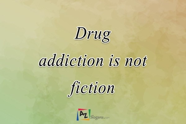 Drug addiction is not fiction