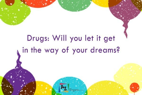 Drugs: Will you let it get in the way of your dreams?
