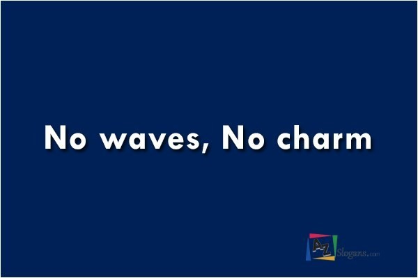 No waves, No charm