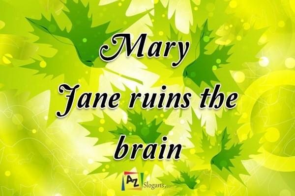 Mary Jane ruins the brain