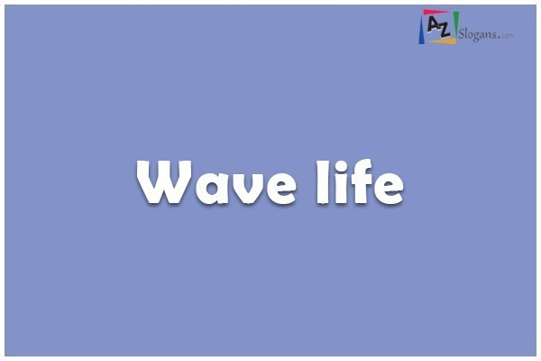Wave life