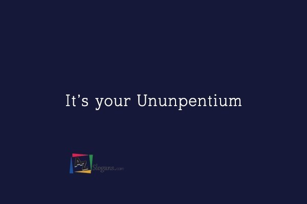 It's your Ununpentium