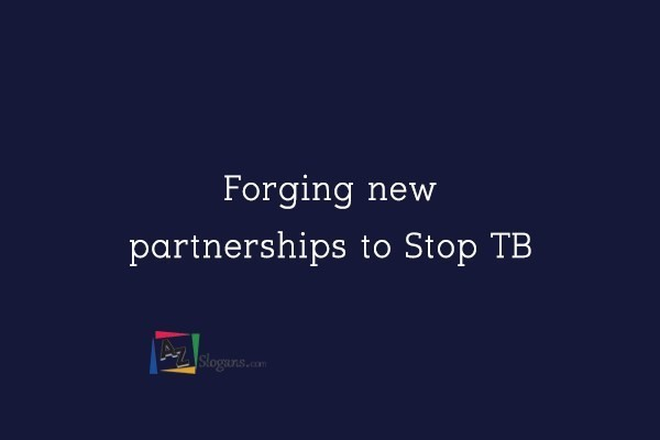 Forging new partnerships to Stop TB