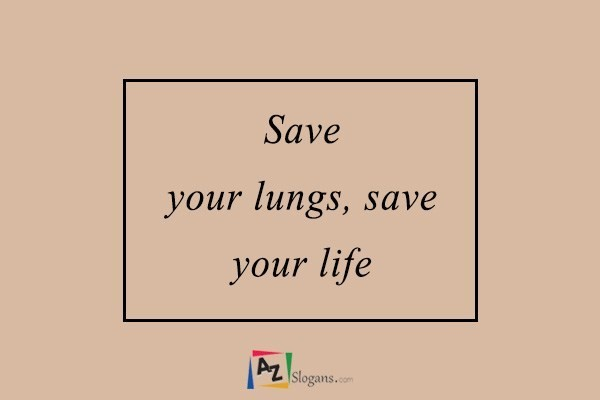 Save your lungs, save your life