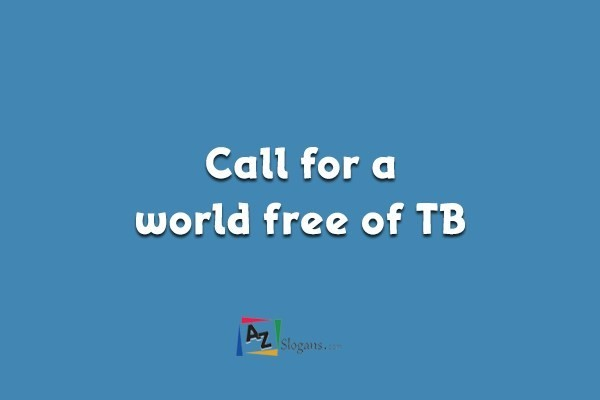 Call for a world free of TB