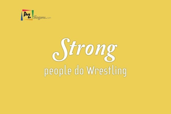 Strong people do Wrestling