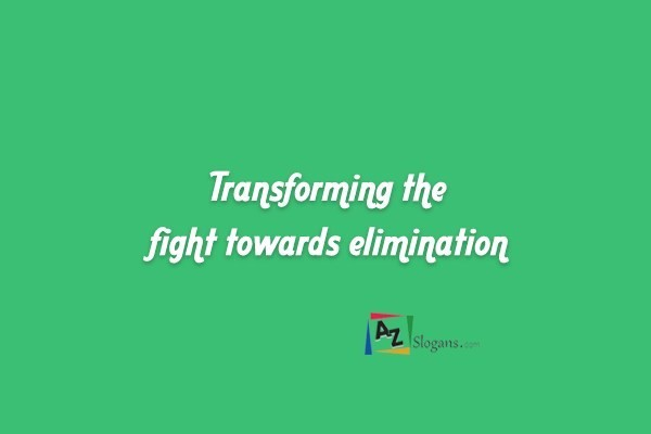 Transforming the fight towards elimination