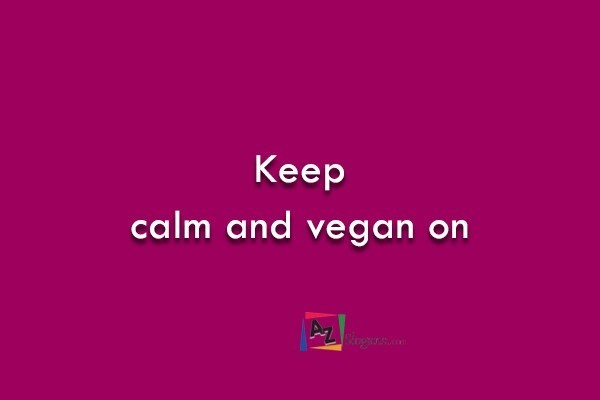Keep calm and vegan on
