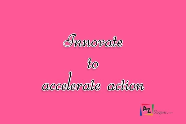 Innovate to accelerate action