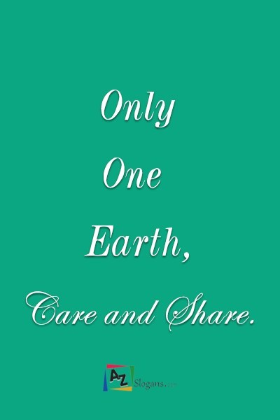 Only One Earth, Care and Share