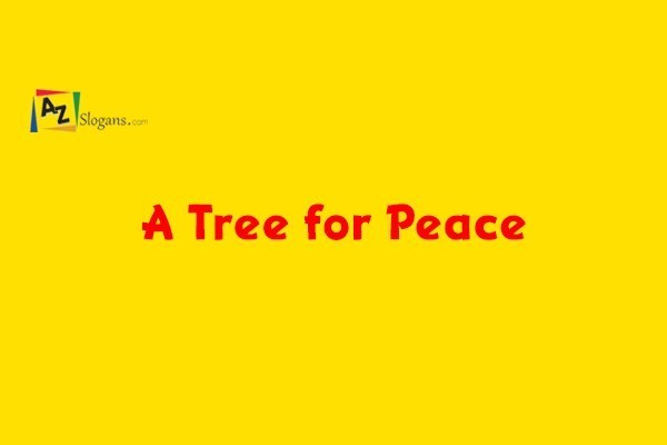 A Tree for Peace