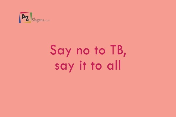 Say no to TB, say it to all