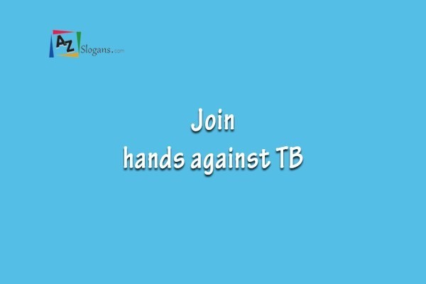 Join hands against TB