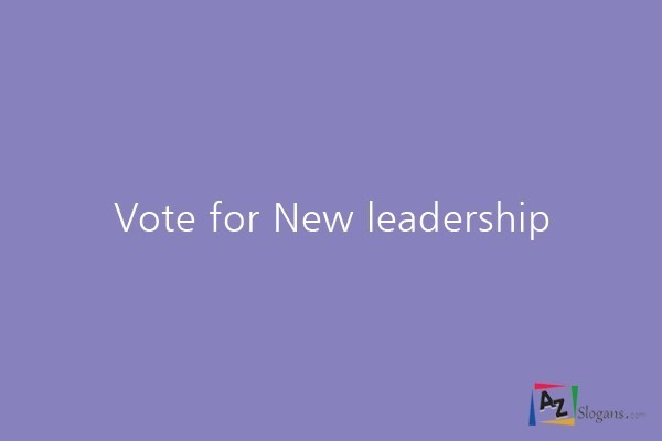 Vote for New leadership