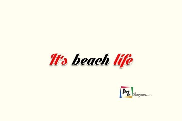 It's beach life