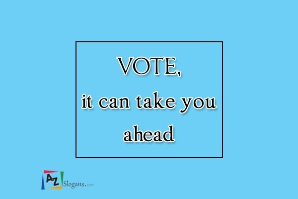 VOTE, it can take you ahead