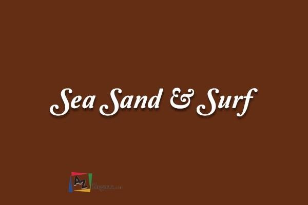Sea Sand & Surf