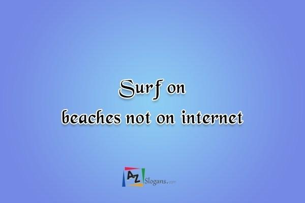 Surf on beaches not on internet