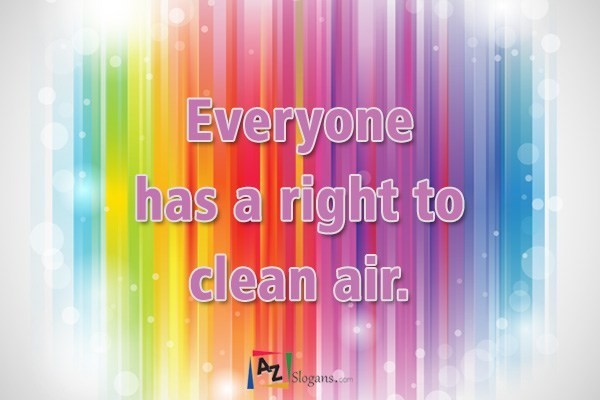 Everyone has a right to clean air.