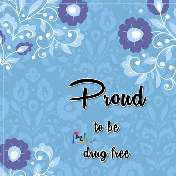 Proud to be drug free