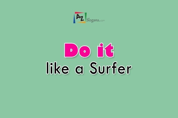 Do it like a Surfer
